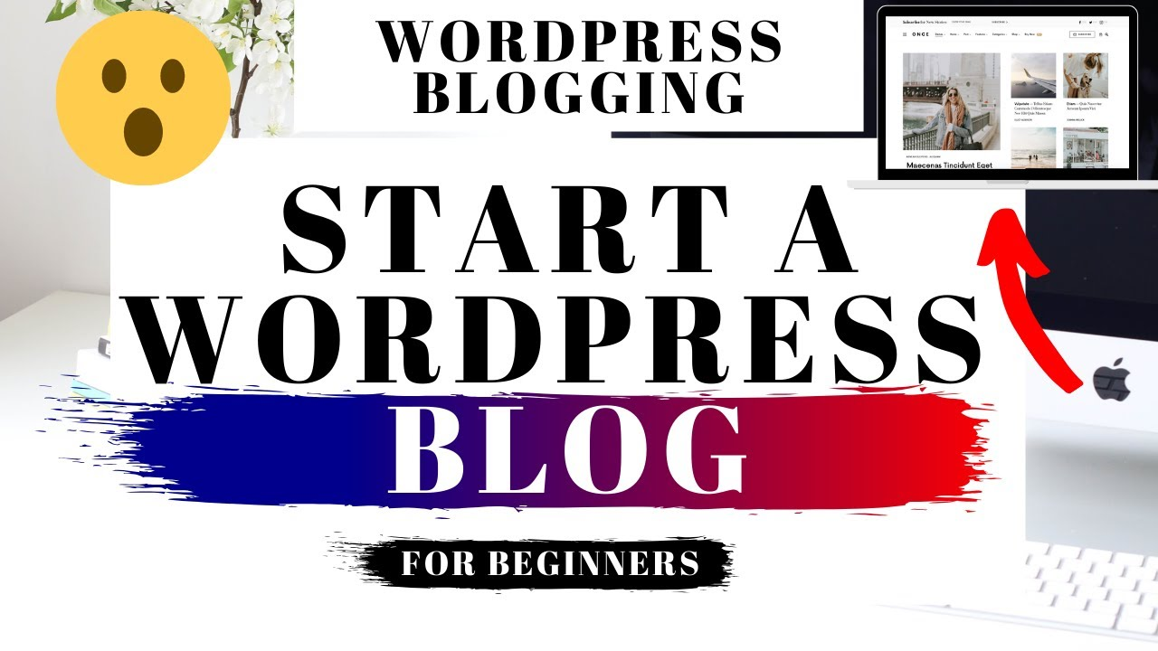 How To Start A WordPress Blog Step By Step For Beginners 2020