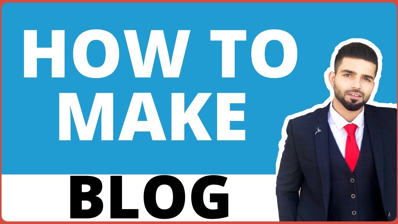How to Make a Blog Website: Beginners Guide