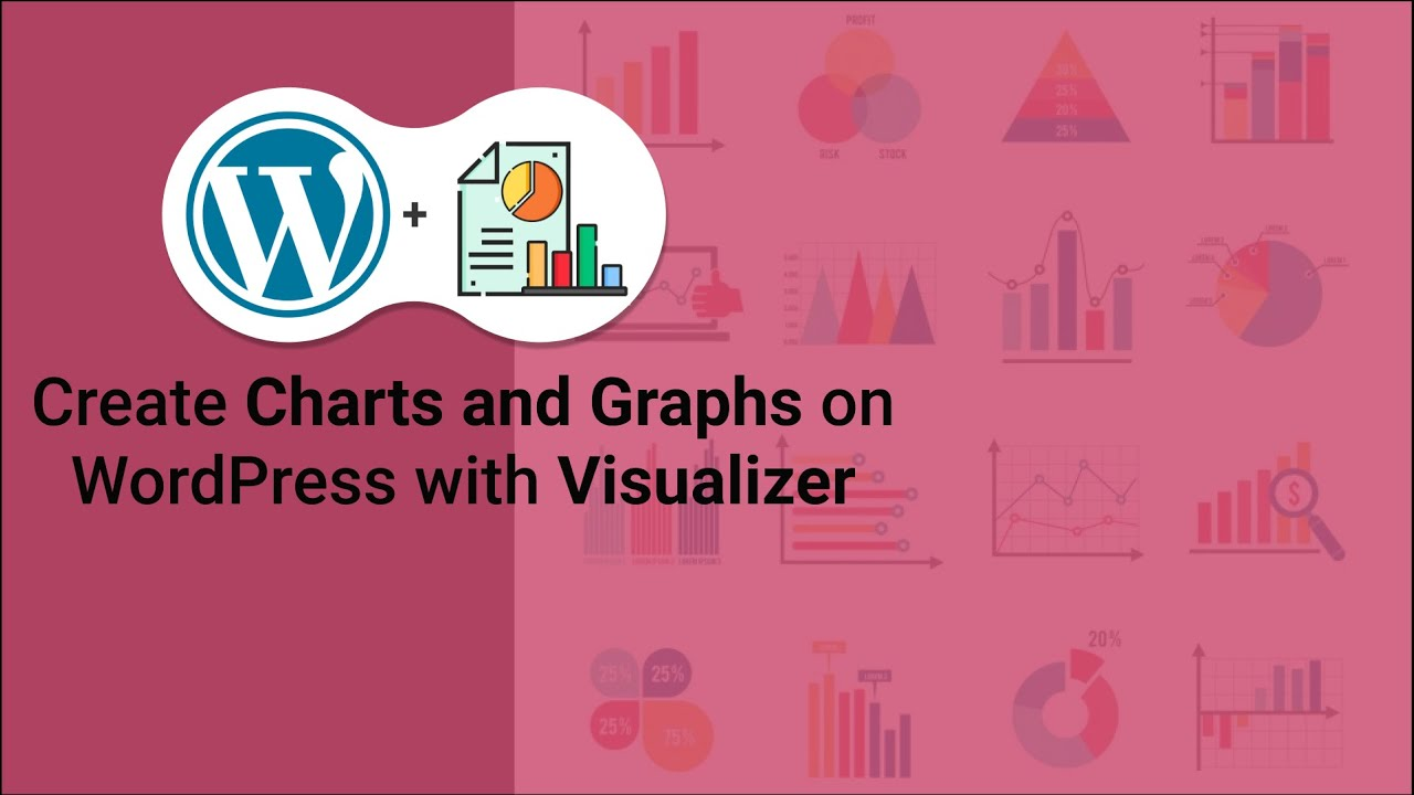 Insert Tables, Charts and Graphs on WordPress With Visualizer Plugin Setup and tutorial | Latest