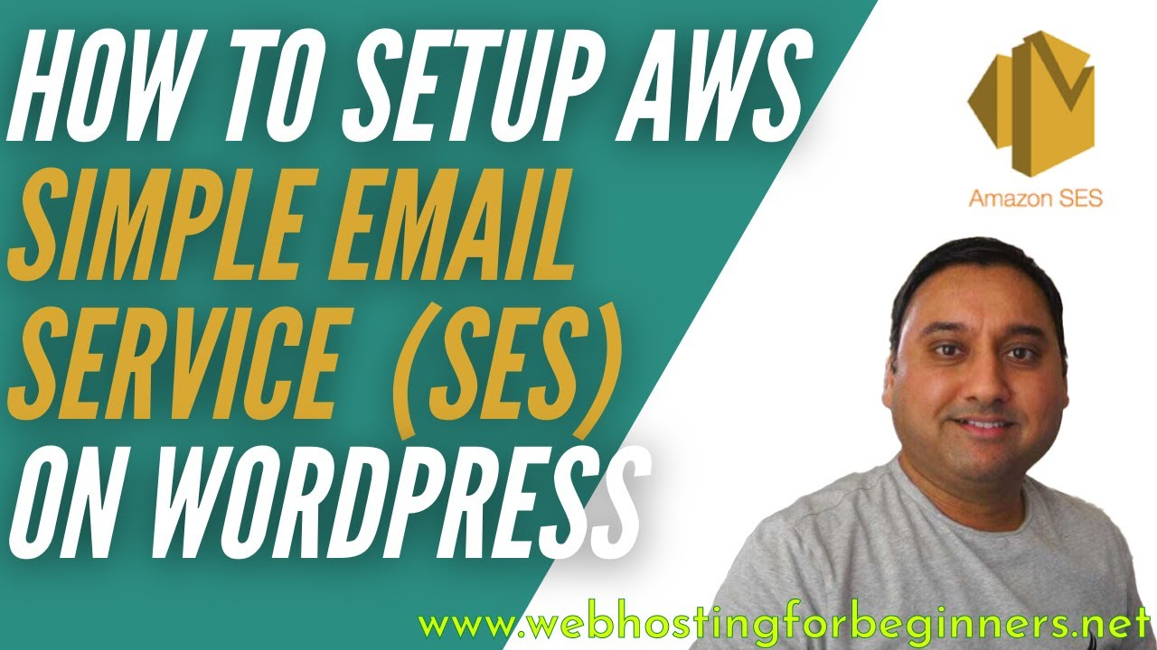 Setup and Configure Amazon Simple Email Service SES for WordPress Sites