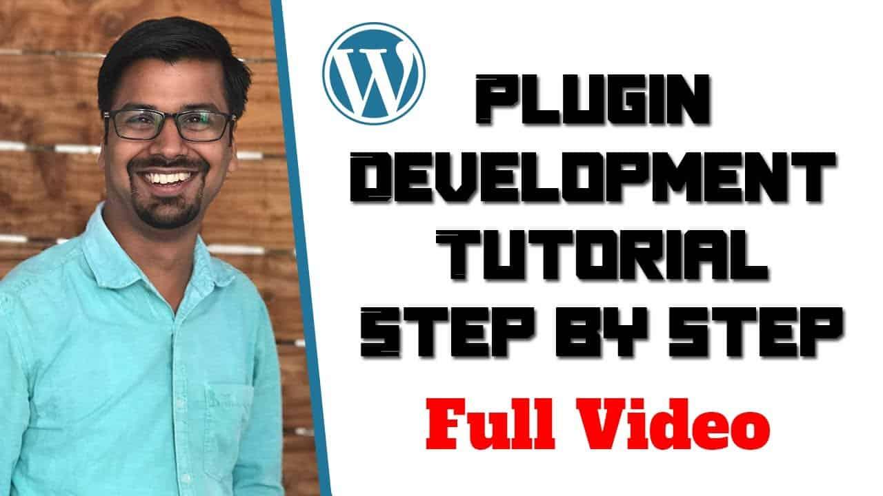 Step by step WordPress Tutorial   Custom Plugin Development
