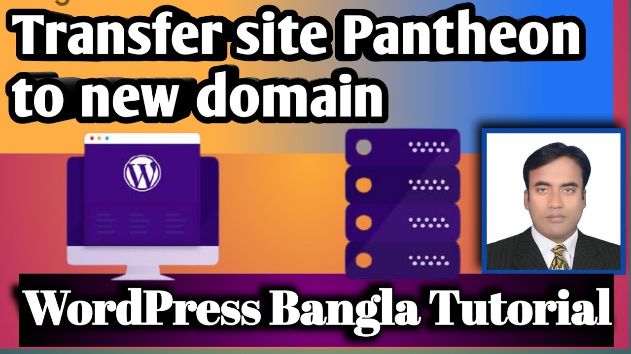 Transfer Pantheon site to another domain hosting based new site | WordPress Bangla Tutorial