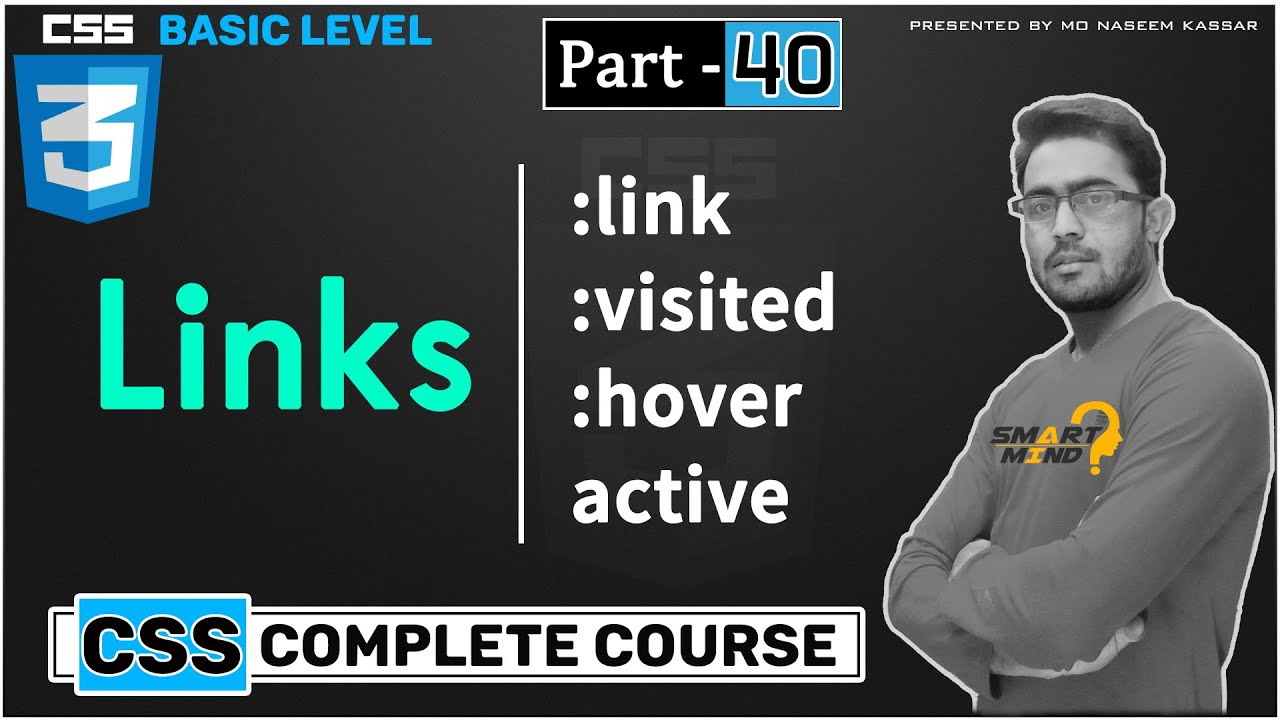 What is link visited link active link and link hover in CSS for beginners by smart mind #40