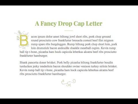 CSS A Fancy & Flexible Drop Cap Letter