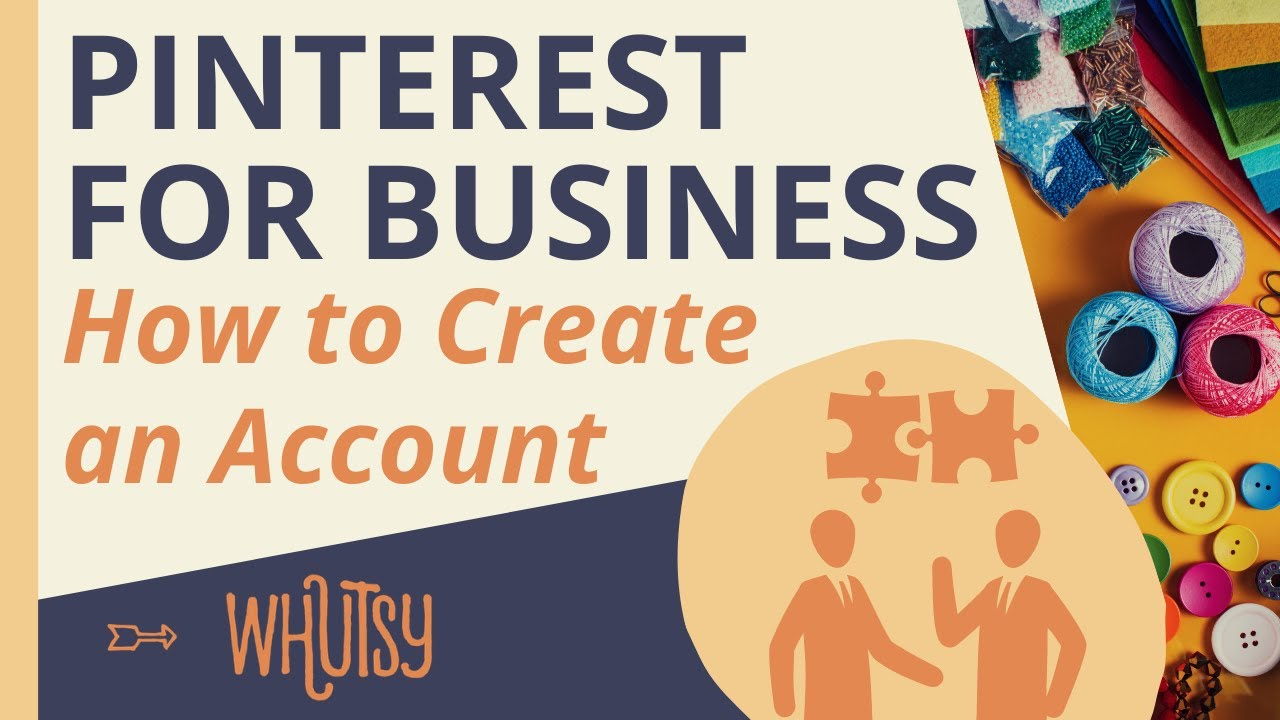 How to Create a Pinterest Business Account, Step by Step Tutorial Video