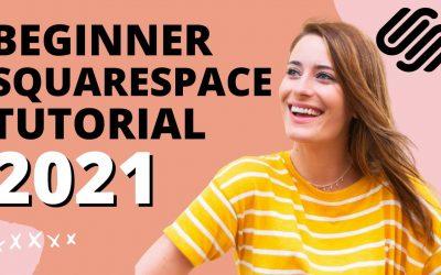 Do It Yourself – Tutorials – Beginner Squarespace Tutorial (Updated for 2021!) – Build Your Squarespace Website