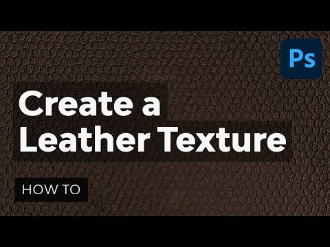 Create Your Own Leather Texture Using Filters | Adobe Photoshop Tutorial