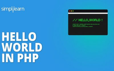 Do It Yourself – Tutorials – Hello World In PHP | How To Run PHP Hello World Program | PHP Tutorial For Beginners | Simplilearn