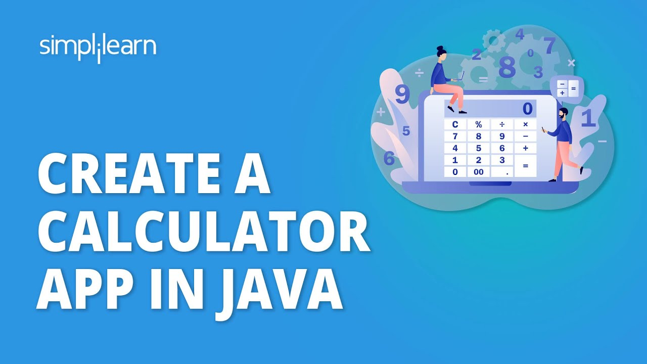 How To Create Calculator In Java | Java Calculator Program | Java Tutorial For Beginners|Simplilearn