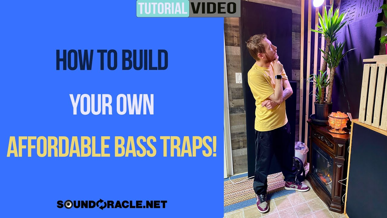 How To Make Your Own Affordable Bass Traps!