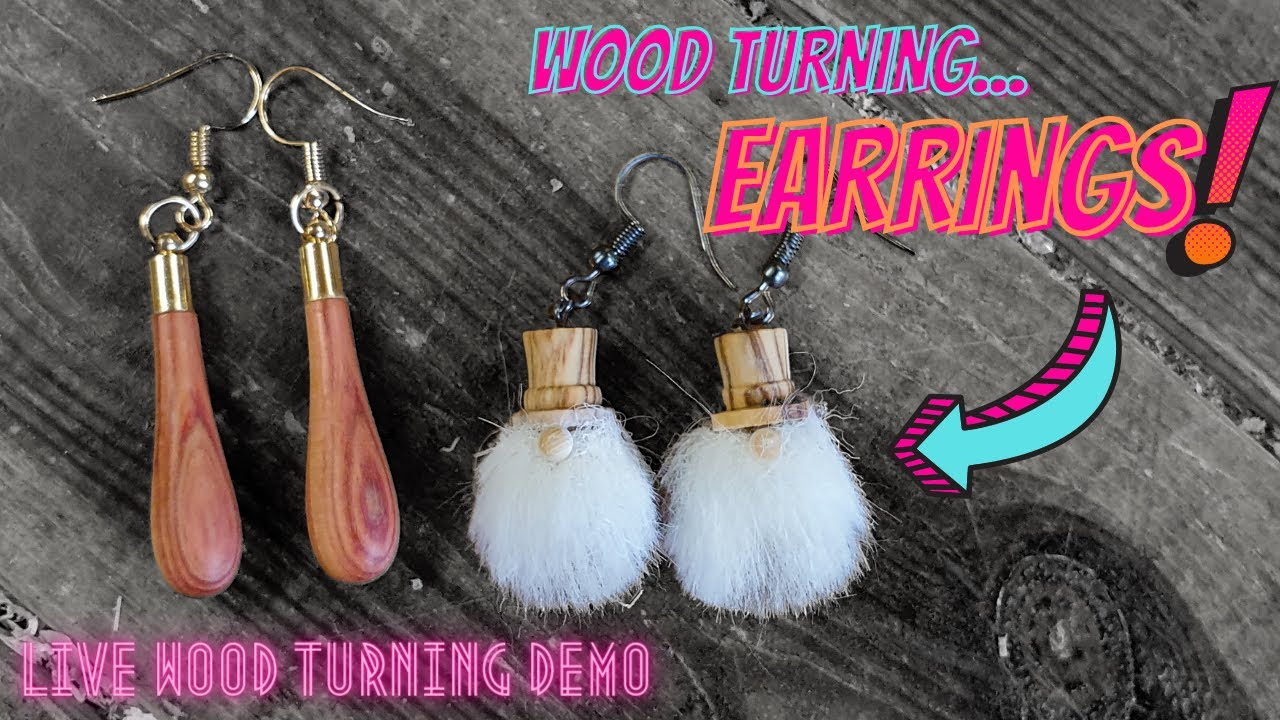Make Your Own Earrings | Wood Turning Live Demo