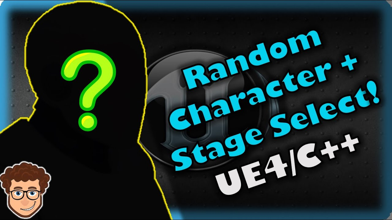 Random Character/Stage Select! | How To Make YOUR OWN Fighting Game! | UE4 and C++ Tutorial, Part 59