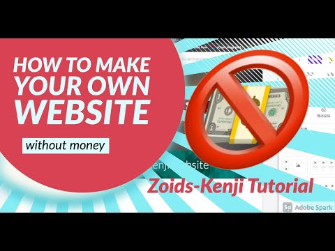 [Zoids-Kenji Tutorial] Make your own website without money