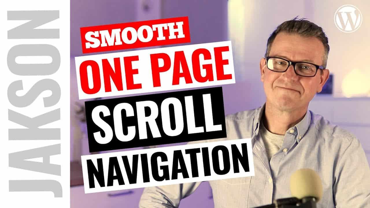 2021 Remake: One Page WordPress Smooth Scrolling Menu - Elementor Tutorial