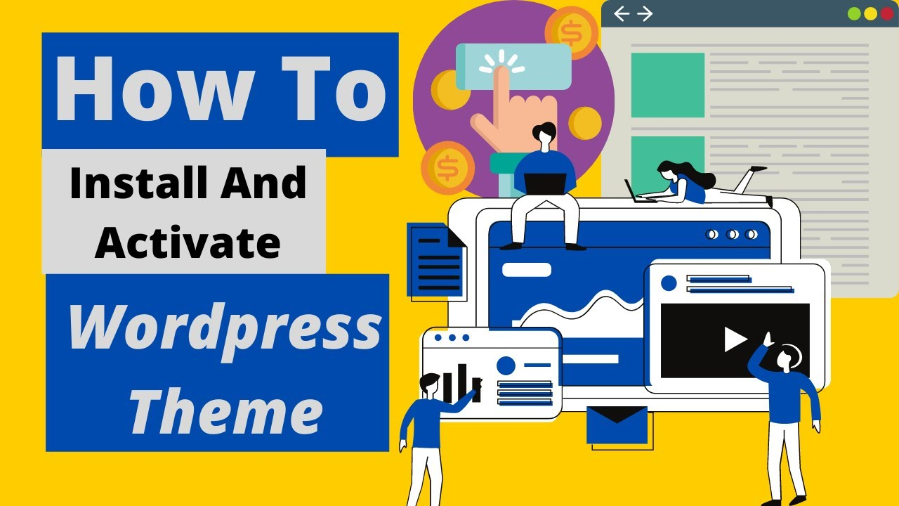How To Install And Activate Themes In WordPress | Easy Step by Step Tutorial | {2021 updated }