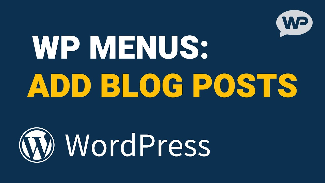 How to Add POSTS to Menu in WordPress (Blog Posts)
