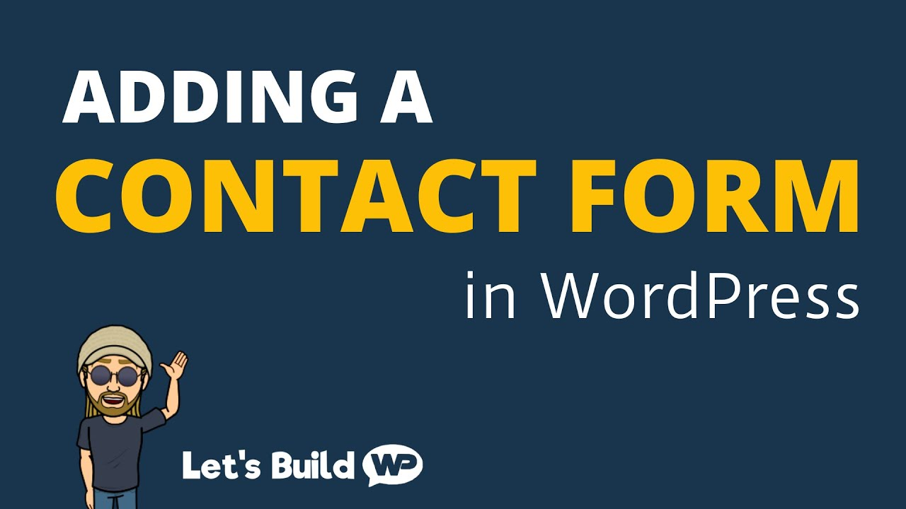How to Add a Contact Form in WordPress (WPForms)