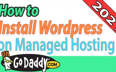 WordPress For Beginners – How to Build a WordPress Website using Godaddy Managed Hosting in 2021