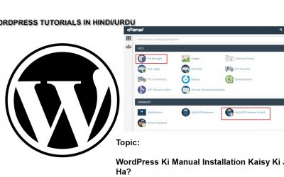 WordPress For Beginners – How to Install WordPress Manually Through Cpanel at Your Online Earning Blog or Online Earning Site?