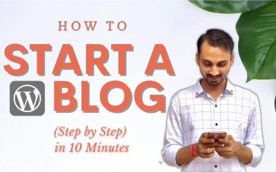 WordPress For Beginners – How to Start a WordPress Blog in 10 Minutes? Step-by-Step Tutorial to Create Blog on WordPress