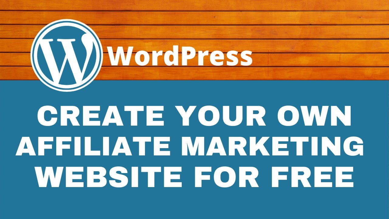 Learn How to Create an Affiliate Marketing Website in WordPress [2021] | COMPLETE TUTORIAL