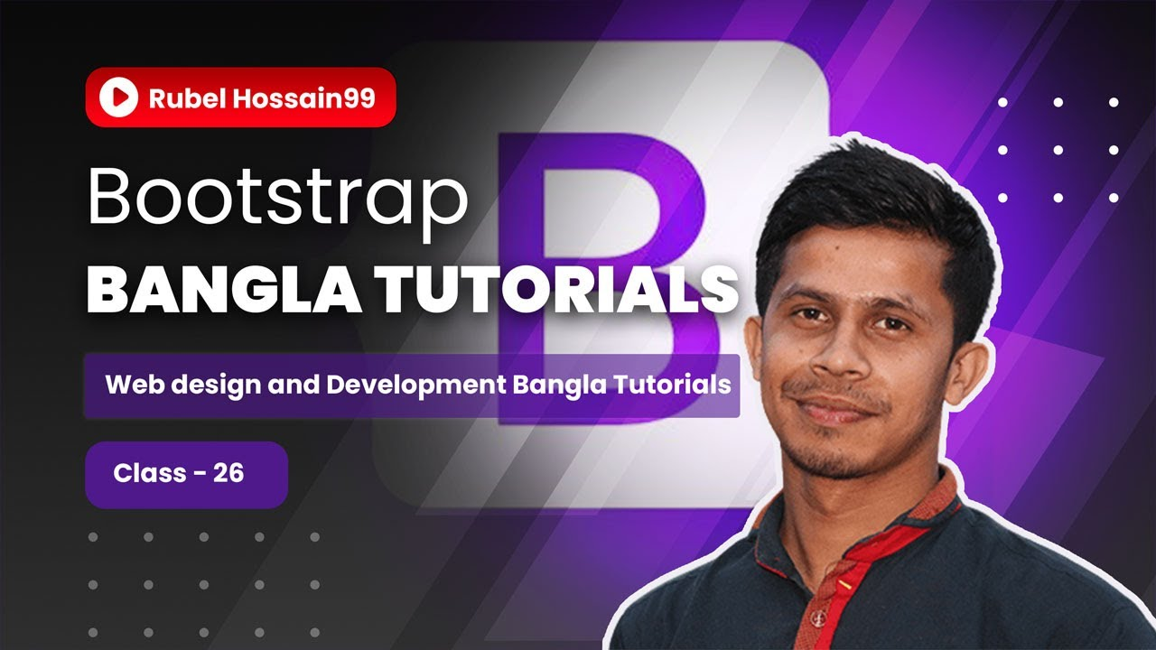 Web Design & Development Bangla tutorial - 26 | Bootstrap Bangla Tutorials - 01
