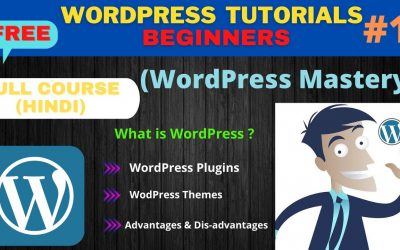 WordPress For Beginners – What is WordPress in Hindi | WordPress Tutorial for Beginners | WordPress Mastery Course (Part 1)