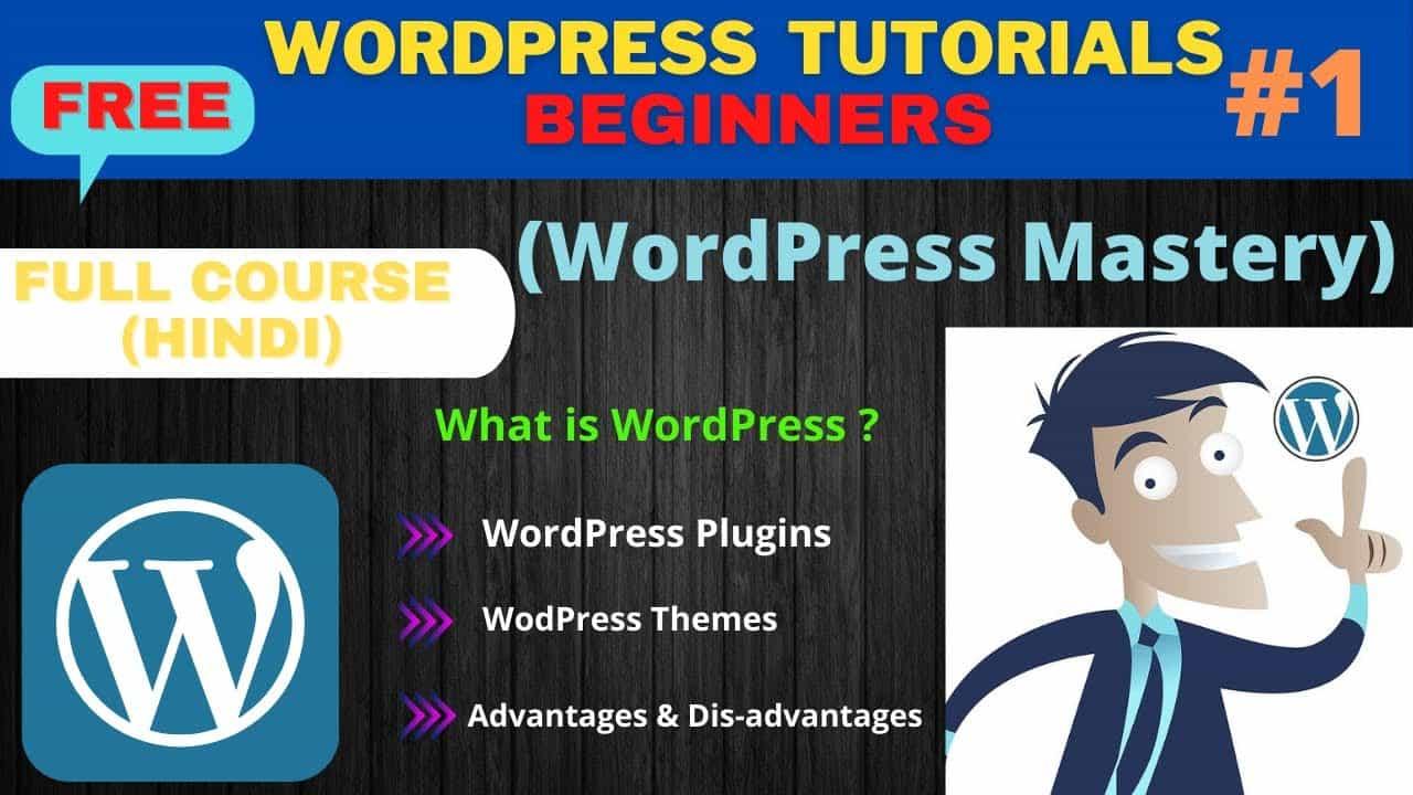 What is WordPress in Hindi | WordPress Tutorial for Beginners | WordPress Mastery Course (Part 1)