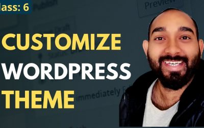 WordPress For Beginners – WordPress Theme Customization Tutorial for Beginners | WordPress Beginner to Advanced Course #6