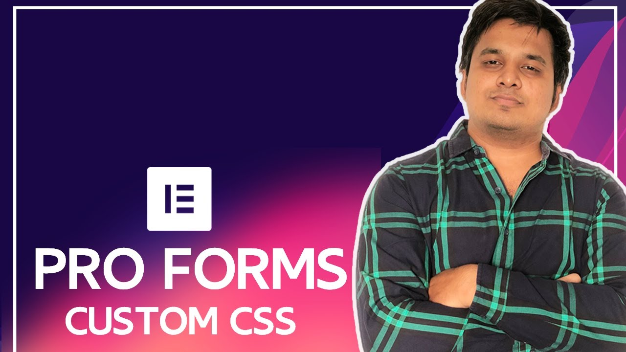 Style Elementor pro forms using Custom CSS