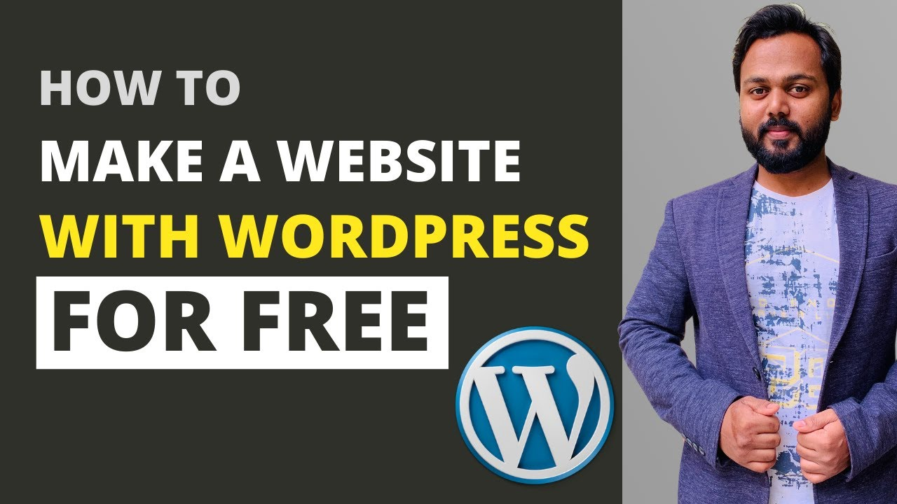 How to Make a Website with WordPress for Free, How to Create a Website