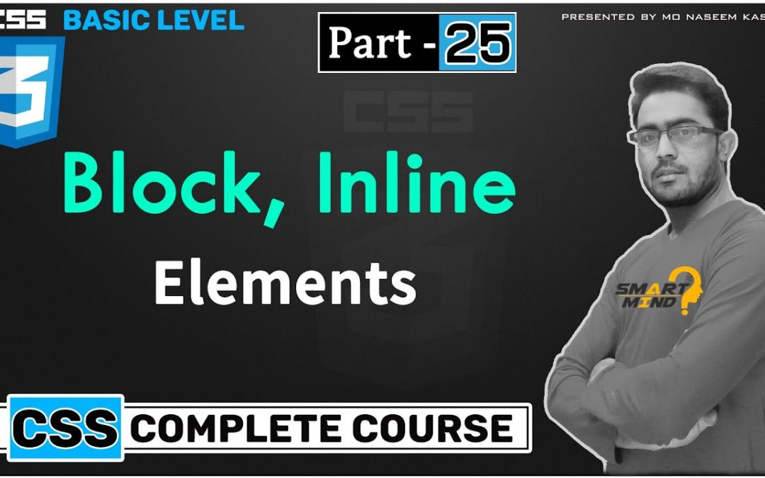 What is Block and inline element in html with css control by smart mind part   – 25