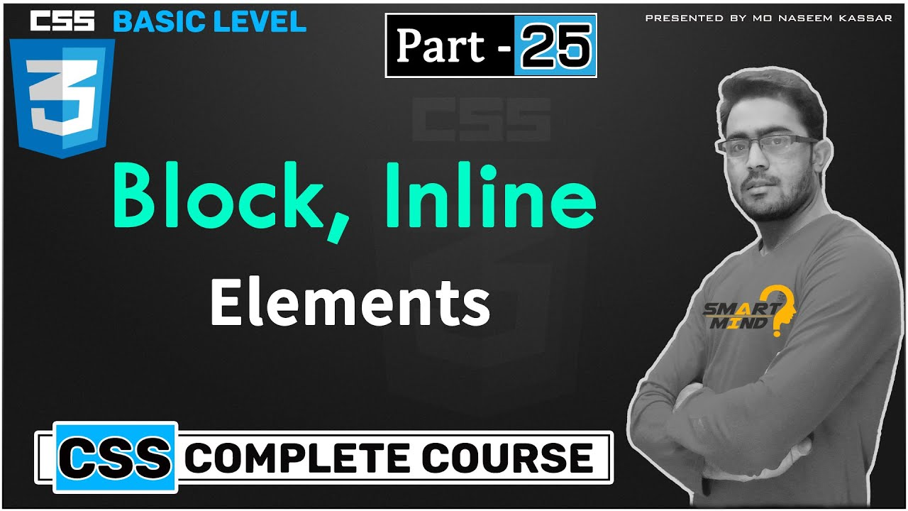What is Block and inline element in html with css control by smart mind part   - 25