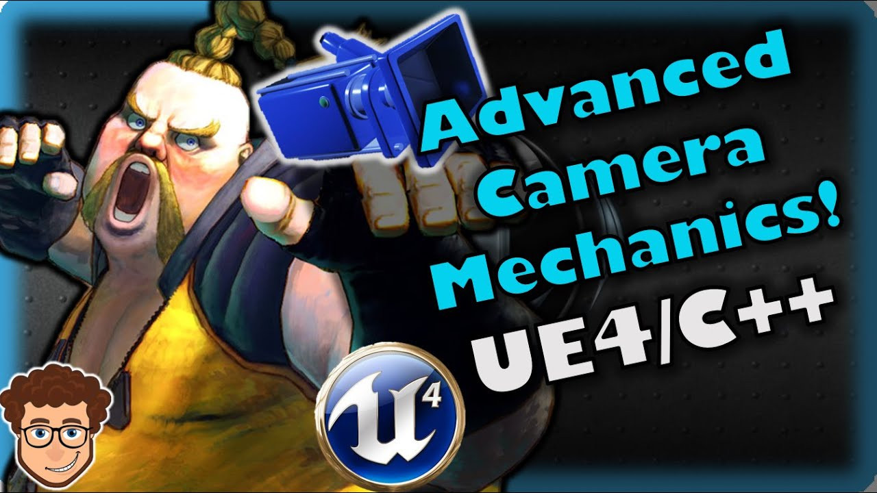 Advanced Camera Mechanics | How To Make YOUR OWN Fighting Game! | UE4 and C++ Tutorial, Part 65