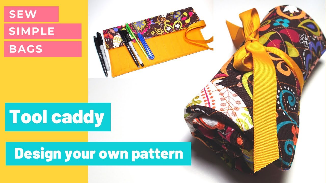 Design your own sewing pattern for a tool caddy or brush roll. Pattern design tutorial + sewing.