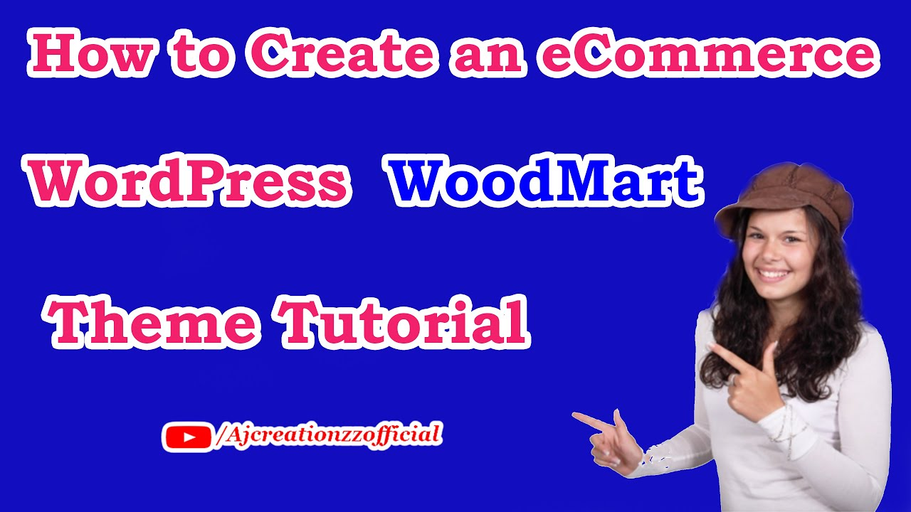 How to Create an eCommerce Website with WordPress   ONLINE STORE 2021   WoodMart Theme Tutorial