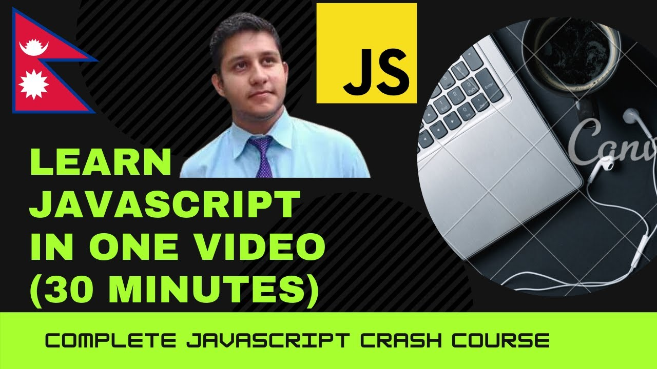 JavaScript Complete Tutorial In Nepali 2021 [Crash-Course in one video]