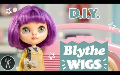 Do It Yourself – Tutorials – Make Your Own BLYTHE WIGS – Change Hair Colour and Style – DIY – Custom Blythe – TUTORIAL