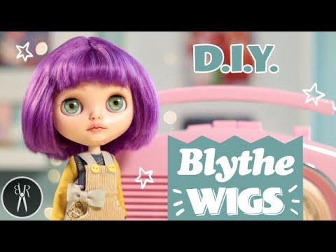 Make Your Own BLYTHE WIGS - Change Hair Colour and Style - DIY - Custom Blythe - TUTORIAL