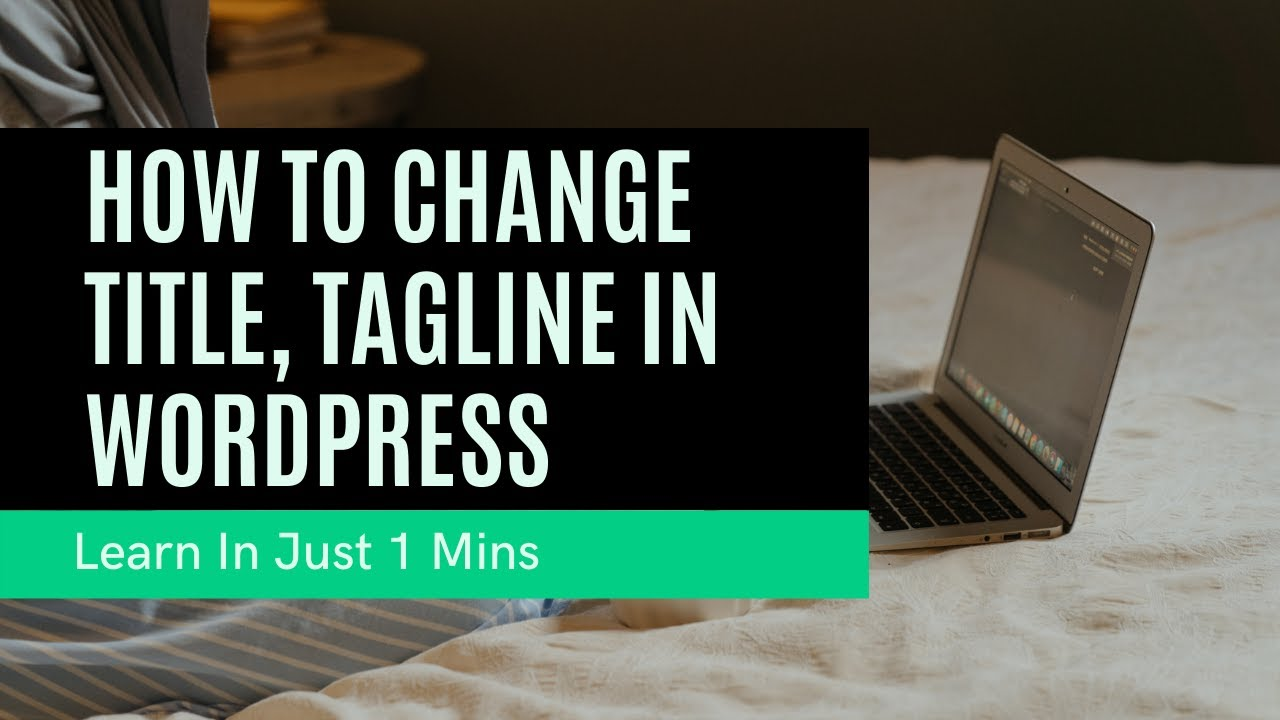 How To Change Site title and Tagline In WordPress | WordPress Tutorial 2021