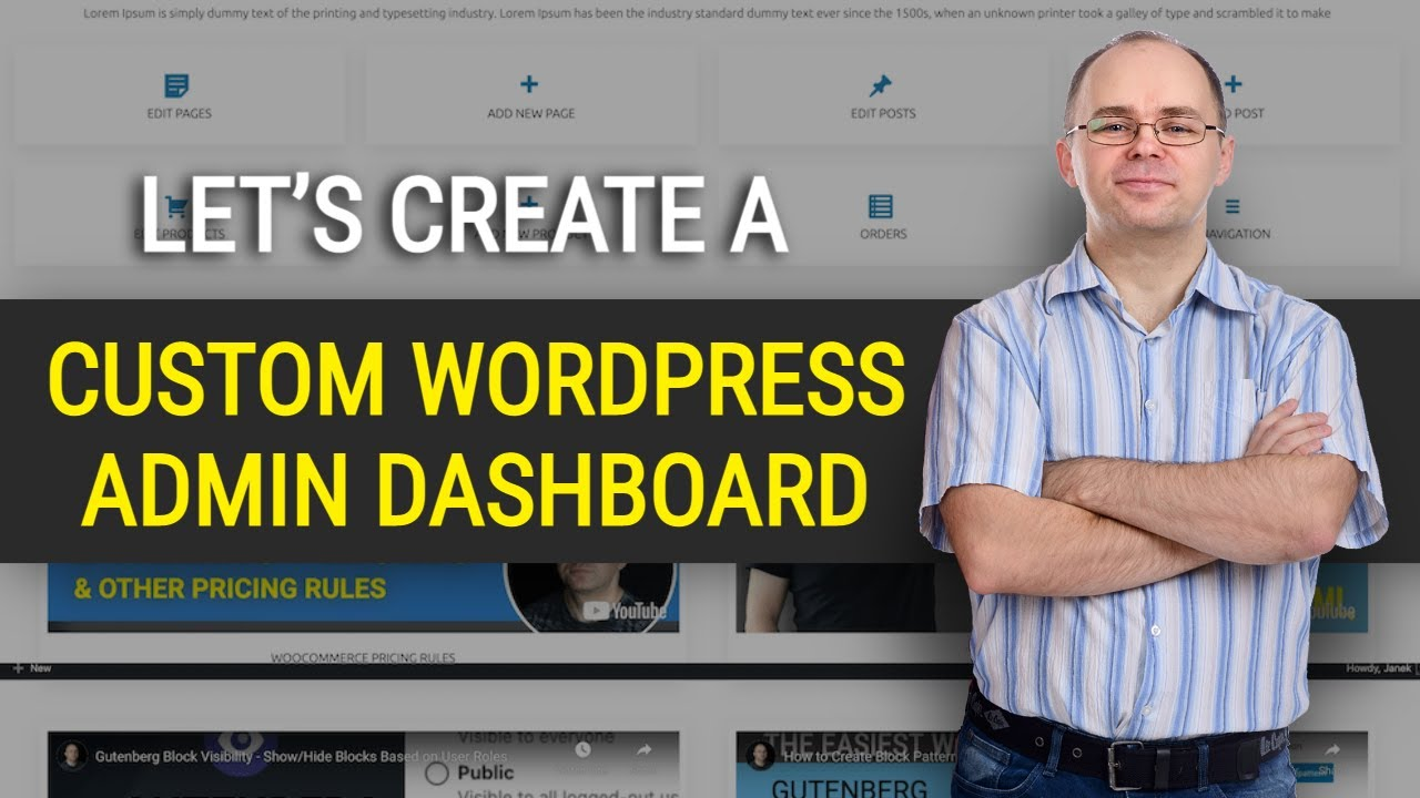 How to Create Custom Wordpress Admin Dashboard for Your Clients?