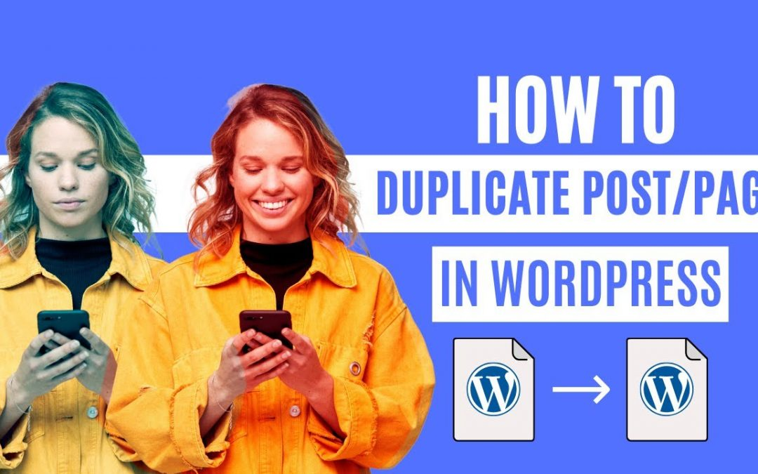 WordPress For Beginners – How to Duplicate a WordPress Page or Post with a Single Click
