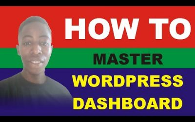 WordPress For Beginners – Master WordPress Dashboard: WordPress Dashboard Tutorial 2021