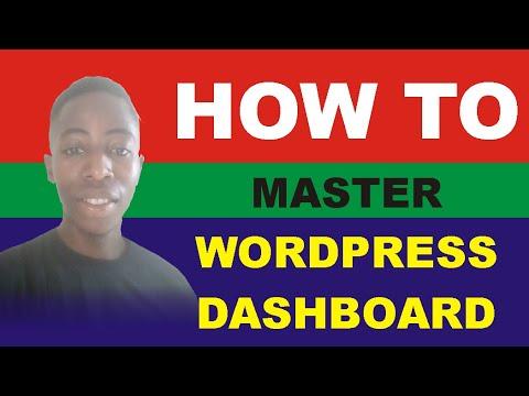 Master WordPress Dashboard: WordPress Dashboard Tutorial 2021