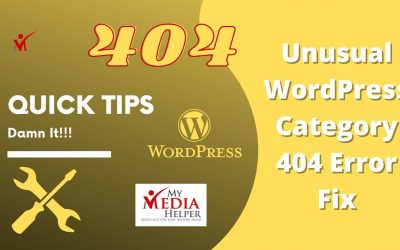 WordPress For Beginners – My Media Helper Quick Tips – How To Fix WordPress Error 404 Permalink(s) Category Links Tutorial