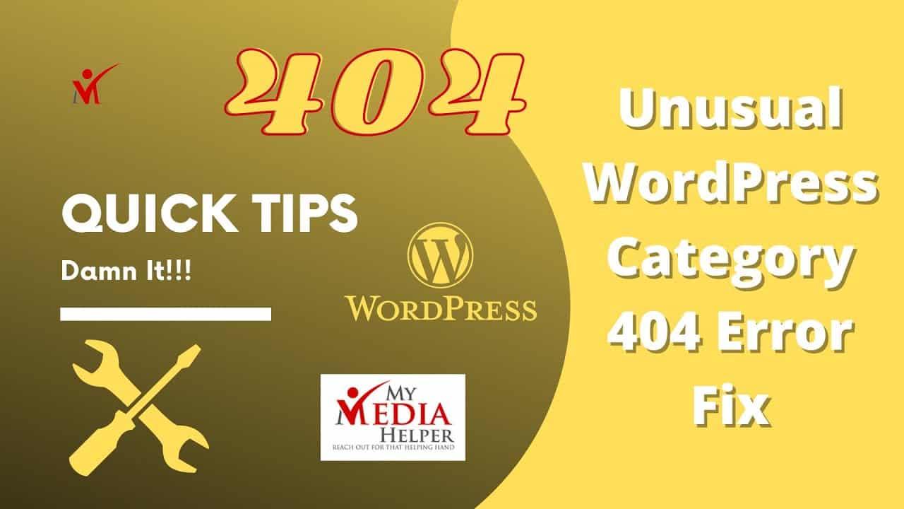 My Media Helper Quick Tips - How To Fix WordPress Error 404 Permalink(s) Category Links Tutorial