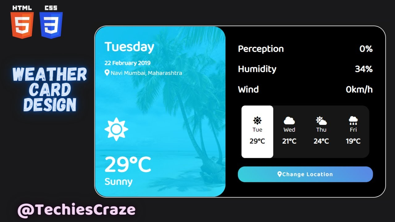 Weather Forecasting Card Design using HTML & CSS | TechiesCraze