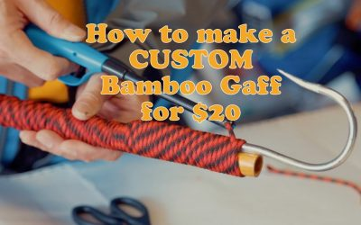 Do It Yourself – Tutorials – How to make a CUSTOM BAMBOO gaff | FOR $20 dollars