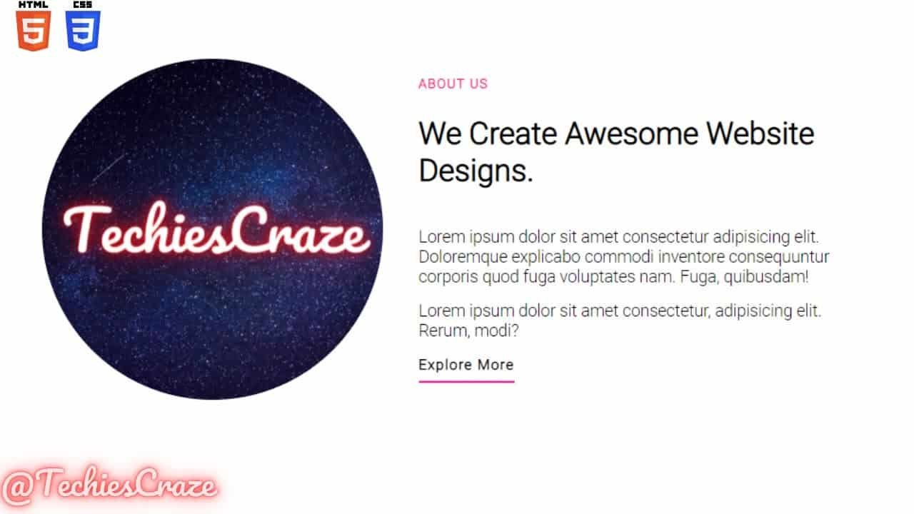 Simple About Us Section Of Website using HTML & CSS   TechiesCraze