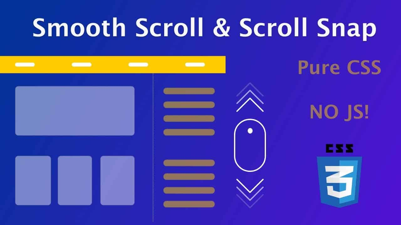 CSS Smooth Scrolling, Scroll Padding and Scroll Snap